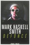 Défoncé, Mark Haskell Smith
