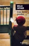 Une dame perdue, Willa Cather (par Léon-Marc Levy)