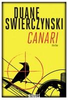 Canari, Duane Swierczynski
