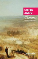 Cicéron, Stefan Zweig (par Philippe Leuckx)
