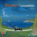 Broum, l'automobile, Eric Battut