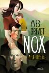 Nox, Ailleurs (2), Yves Grevet