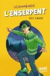 L'enserpent, Les Humanimaux, Éric Simard (par Yasmina Mahdi)
