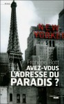 Avez-vous l'adresse du paradis ?, François Bott