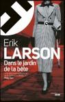 Dans le jardin de la bête, Erik Larson