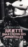 Juliette ou le chemin des immortelles, Tristan Cabral
