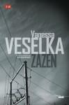 Zazen, Vanessa Veselka