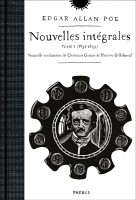Nouvelles intégrales, tome I, Edgar Allan Poe, chez Phébus (par Matthieu Gosztola)