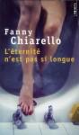 L'éternité n'est pas si longue, Fanny Chiarello