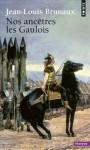 Nos ancêtres les Gaulois, Jean-Louis Brunaux