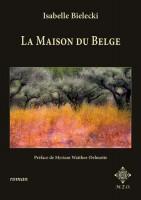 La Maison du Belge, Isabelle Bielecki (par Patrick Devaux)