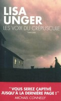 Les voix du crépuscule, Lisa Unger