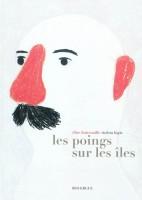 Les poings sur les îles, Elise Fontenaille et Violeta Lopiz