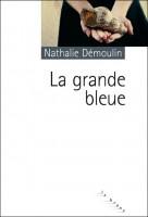 La grande bleue, Nathalie Démoulin