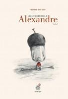 Les aventures d'Alexandre le Gland, Olivier Douzou