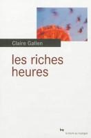 Les riches heures, Claire Gallen