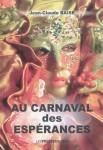 Au carnaval des espérances, Jean-Claude Baise