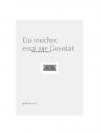 Du toucher, essai sur Guyotat, Antoine Boute