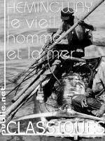 Le vieil homme et la mer, Ernest Hemingway (trad. François Bon)