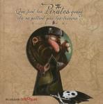 Que font les pirates quand ils ne pillent pas de trésor, Céline Lamour-Crochet et Olivier Daumas