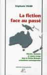 La fiction face au passé, Stéphanie Vigier