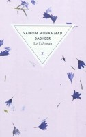 Le Talisman, Vaikom Muhammad Basheer