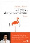 La déesse des petites victoires, Yannick Grannec