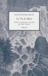 La vie de Marie, Rainer Maria Rilke