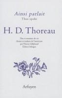 A propos de Ainsi parlait (Thus spoke), H. D. Thoreau, par Didier Smal