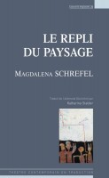 Le repli du paysage Magdalena Schrefel (par Marie du Crest)