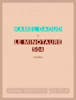Le Minotaure 504, Kamel Daoud (par Léon-Marc Levy)