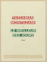 Le meilleur des jours, Yassaman Montazami