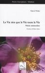 La Vie rien que la Vie toute la Vie, Marcel Peltier (par Patrick Devaux)