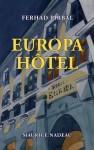 Europa Hôtel, Farhad Pirbal (par Patryck Froissart)