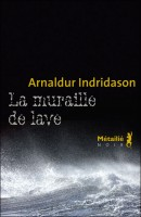 La muraille de lave, Arnaldur Indridason