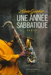 Une année sabbatique, Alain Gerber