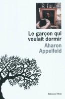 Le garçon qui voulait dormir, Aharon Appelfeld (par Anne Morin)
