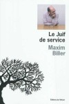 Le Juif de service, Maxim Biller