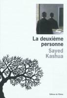 La deuxième personne, Sayed Kashua