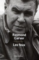 Les feux, Raymond Carver