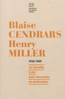 Blaise Cendrars/Henry Miller (1934-1959)