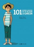 101 bonnes raisons de se réjouir d'être un garçon, Béatrice Masini et Guillaume Long