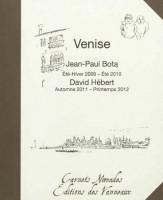 Venise, Jean-Paul Bota et David Hébert