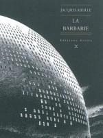 La Barbarie, Jacques Abeille