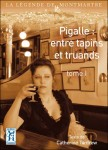 Pigalle : entre tapins et truands, Catherine Tardrew