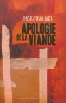 Apologie de la viande, Régis Clinquart