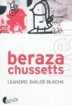 Berazachussets, Leandro Avalos Blacha