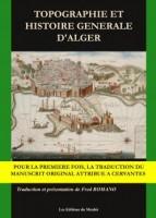 « Topographie et Histoire Générale d'Alger » - Rencontre avec la nouvelle traductrice