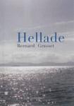 Un voyage en fragments - à propos de Hellade, de Bernard Grasset