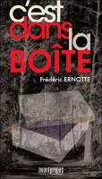 C'est dans la boîte, Frédéric Ernotte
